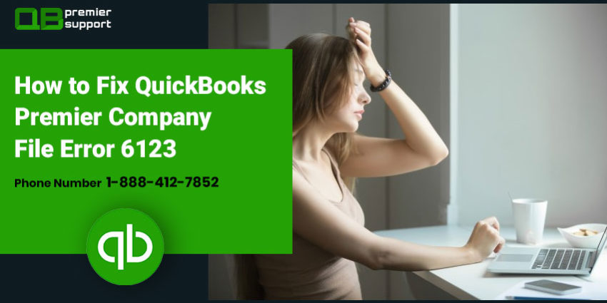 Fix QuickBooks Error 6123, 0 - Repair Support | 1-888-412-7852 Toll-Free