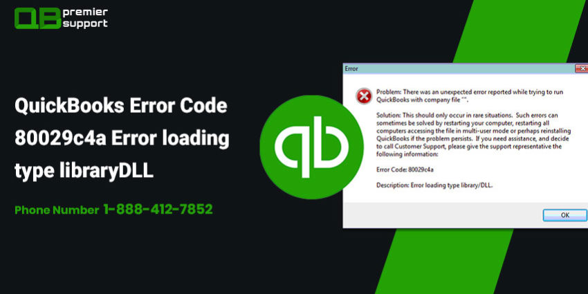 QuickBooks Error Code 80029c4a - Fix Repair Support | 1-888-412-7852